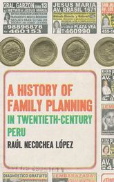History of Family Planning in Twentieth-Century Peru