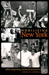 Mobilizing New YorkAIDS, Antipoverty, and Feminist Activism